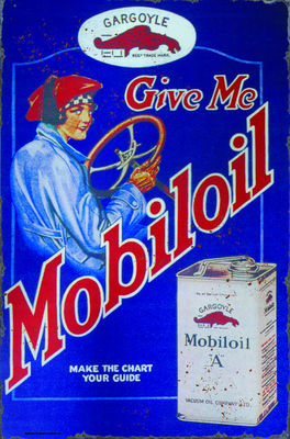 """GIVE ME MOBILOIL"" VINTAGE STYLE SIGN Photo Main"