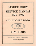 Chevrolet Parts -  1926-32 FISHER BODY SERVICE MANUAL