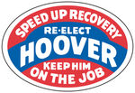 "Chevrolet Parts -  VINTAGE WINDOW DECAL  ""RE-ELECT HOOVER"""