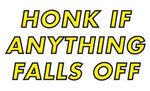 "Chevrolet Parts -  WINDOW DECAL -""HONK IF ANYTHING FALLS OFF"""