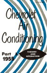 Chevrolet Parts -  1955 CHEVY A/C MAINT MANUAL-PART I