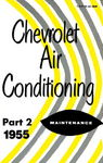 Chevrolet Parts -  1955 CHEVY A/C MAINT MANUAL-PART II