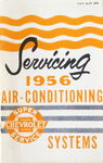 Chevrolet Parts -  1956 CHEVY A/C SERVICING GUIDE
