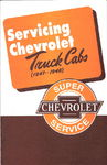 "Chevrolet Parts -  1947-51 ""SERVICING CHEVROLET TRUCK CABS"""