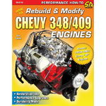"Chevrolet Parts -  ""HOW TO REBUILD AND MODIFY CHEVY 348/409 ENGINES"""