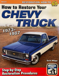 "Chevrolet Parts -  ""HOW TO RESTORE YOUR CHEVY TRUCK -1973-1987"""