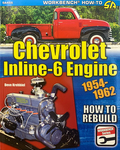 "Chevrolet Parts -  ""HOW TO REBUILD CHEV 1929-62 INLINE-6 ENGINE"""