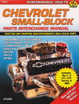 "Chevrolet Parts -  ""CHEVY SMALL BLOCK INTERCHANGE MANUAL"""