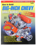 "Chevrolet Parts -  ""HOW TO BUILD BIG INCH CHEV SMALL BLOCKS"""